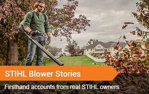 Watch Video - STIHL Blower Stories
